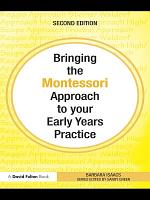 Bringing the Montessori Approach to your Early Years Practice PDF