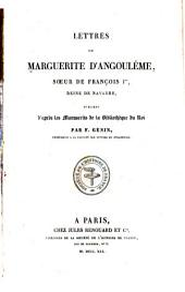 Lettres de Marguerite d'Angoulême: sœur de François Ier, reine de Navarre