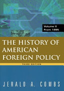 History of American Foreign Policy, Volume 2: From 1895