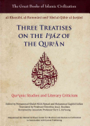 Three Treatises on the I jaz of the Qur an