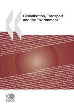 Globalisation, Transport and the Environment