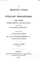 The Dramatic Works of William Shakspeare: Twelfth night. Measure for measure. Much ado about nothing. Midsummer night's dream. Love's labour's lost