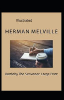 Bartleby  the Scrivener Illustrated PDF
