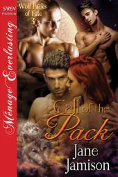 Call of the Pack [Wolf Packs of Fate 3]