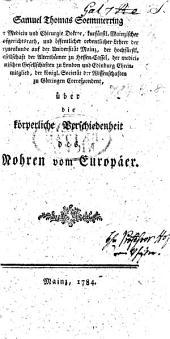 S. T. Soemmerring ... über die körperliche Verschiedenheit des Mohren vom Europäer