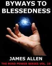 Byways to Blessedness (Annotated Edition)