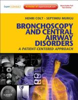 Bronchoscopy and Central Airway Disorders E Book PDF