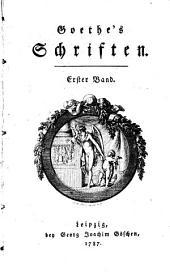Goethe's Schriften: Band 1