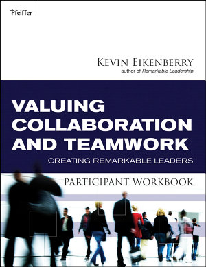 Valuing Collaboration and Teamwork Participant Workbook PDF