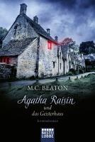 Agatha Raisin und das Geisterhaus PDF