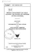 Housing Developments and Urban Planning: the Policies and Programs of Four Countries