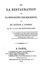 De la Restauration de la monarchie des Bourbons et du retour à l'ordre