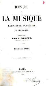 Revue de la musique religieuse, populaire et classique: Volume1