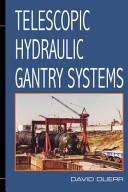 Telescopic Hydraulic Gantry Systems PDF
