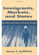 Immigrants, Markets, and States