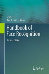 Handbook of Face Recognition: Edition 2