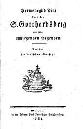 Hermenegild Pini über den S. Gotthardsberg und seine umliegenden Gegenden: Aus dem Italienischen übersetzt