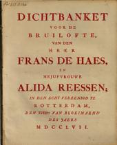 Dichtbanket voor de bruilofte, van den heer Frans de Haes, en mejufvrouwe Alida Reessen