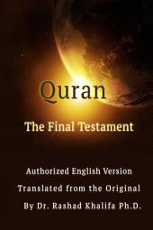 Quran: The Final Testament : Authorized English Version