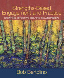 Strengths Based Engagement and Practice