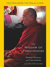 The Wisdom of Forgiveness