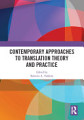 Contemporary Approaches to Translation Theory and Practice