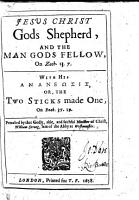Jesus Christ Gods Shepherd  and the Man Gods Fellow  on Zach  13 7  With his                      or  the Two sticks made one  on Ezek  37 19 PDF
