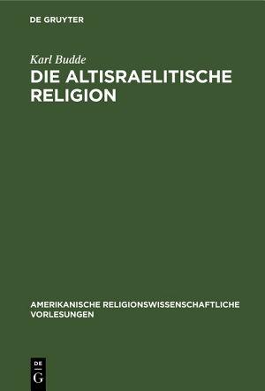 Die altisraelitische Religion PDF