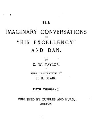 The Imaginary Conversations of  His Excellency  and Dan PDF