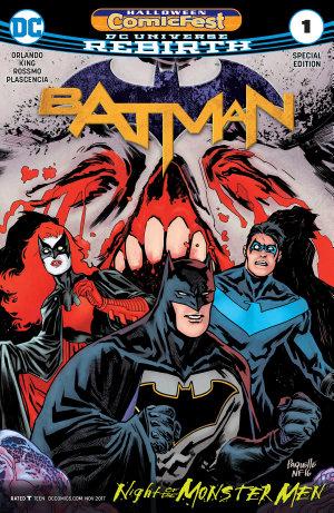 Batman  Night of the Monster Men Halloween ComicFest 2017 Special Edition  2017    1