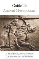 Guide To Ancient Mesopotamia