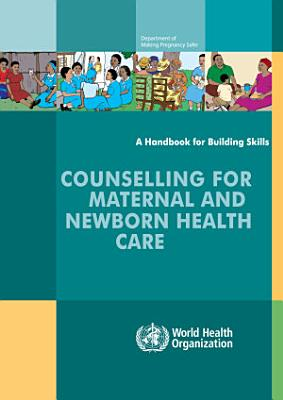 Counselling for Maternal and Newborn Health Care