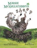 Maisie McGillicuddy's Sheep Got Muddy