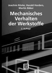 Mechanisches Verhalten der Werkstoffe: Ausgabe 2