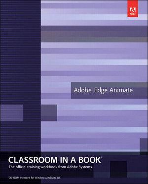 Adobe Edge Animate Classroom in a Book PDF