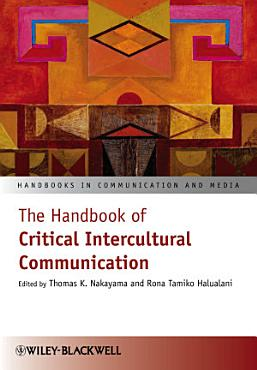 The Handbook of Critical Intercultural Communication PDF
