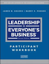 Leadership Is Everyone S Business Book PDF
