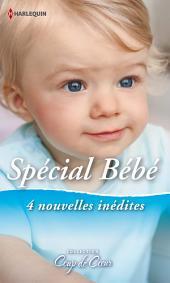 Spécial Bébé: 4 nouvelles inédites