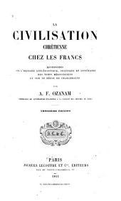 La civilisation chrétienne chez les Franks