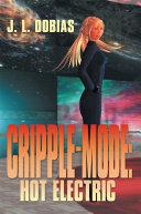 Cripple Mode: Hot Electric