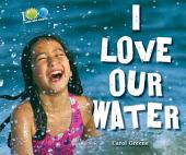 I Love Our Water