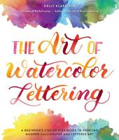 The Art of Watercolor Lettering PDF
