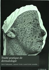 Traité pratique de dermatologie