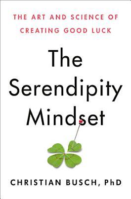 The Serendipity Mindset