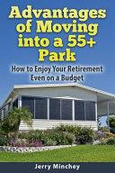 Advantages of Moving Into a 55  Park PDF