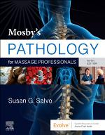 Mosby's Pathology for Massage Professionals - E-Book