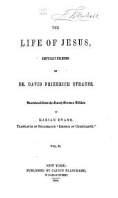 The life of Jesus: critically examined