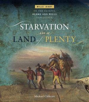Starvation in a Land of Plenty