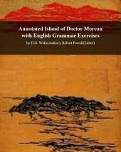 Facts101 summary of Island of Doctor Moreau with English Grammar Exercises: by H.G. Wells (Author), Robert Powell (Editor)