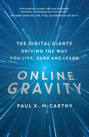 Online Gravity  The unseen force driving the way you live  earn and